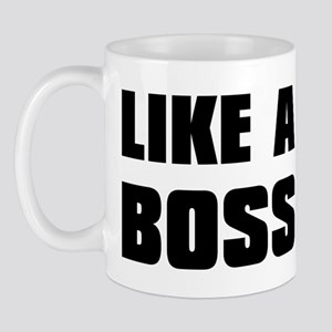 Like A Boss [bold] Mug